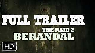 FULL TRAILER THE RAID 2: BERANDAL