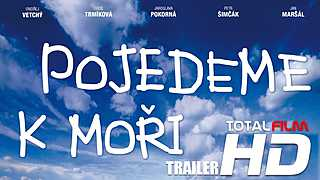 Pojedeme k moři (2014) CZ HD trailer