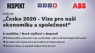 """""""Česko 2020"""" E-Mobilita aneb Nové myšlení v dopravě"""